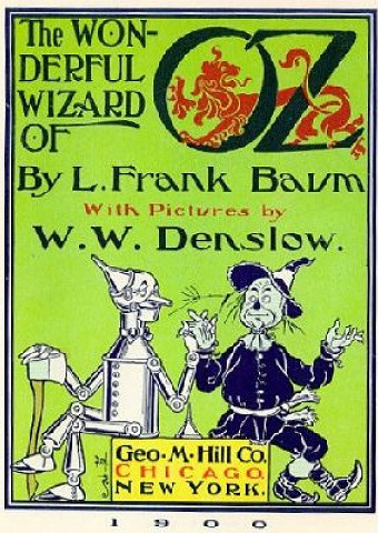 Frank Baum wrote The Wizard of Oz