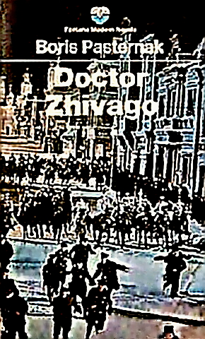 Boris Pasternak - his Doctor Zhivago