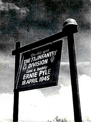 Ernie Pyle - Marker at the site of his death
