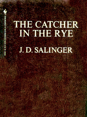 J. D. Salinger's Catcher in the Rye