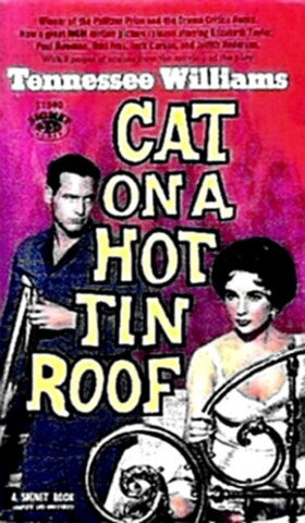 Tennessee Williams - Cat on a Hot Tin Roof